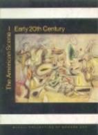 The American Scene: Early Twentieth Century…