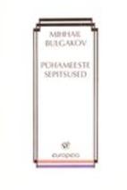 Pühameeste sepitsused by Mihhail Bulgakov