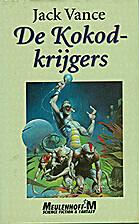 De Kokod-krijgers by Jack Vance