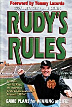 Rudy's Rules by Rudy Ruettiger