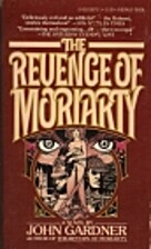 The Revenge of Moriarty by John Gardner