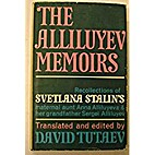 The Alliluyev Memoirs: Recollections of…