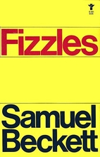 Fizzles by Samuel Beckett