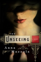The Unseeing by Anna Mazzola