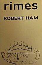 Rimes by Robert Ham