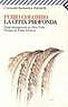 La citta' profonda by Furio Colombo