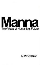 Manna: Two Visions of Humanity's Future…