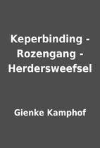 Keperbinding - Rozengang - Herdersweefsel by…