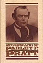 Autobiography of Parley P. Pratt by Parley…