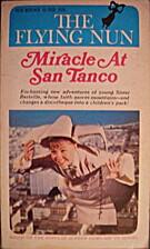 The Flying Nun: Miracle at San Tanco by…