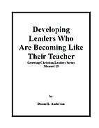 Developing Leaders Like Their Teacher by…