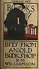 Bits from an Old Bookshop by R M. Williamson
