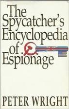 The Spycatcher's Encyclopedia of…