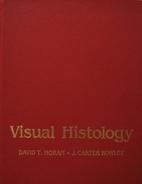 Visual Histology by David T. Moran