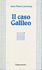 Il caso Galileo by Jean-Pierre Lonchamp
