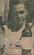 Bloed by Curzio Malaparte