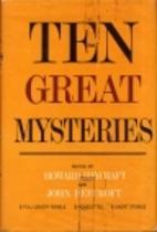 Ten Great Mysteries by Howard Haycraft