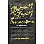 Dictionary of literary pseudonyms: A…