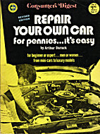 Consumers Digest Repair Your Own Car for…
