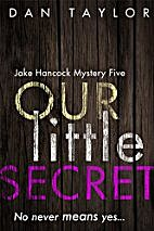 Our Little Secret (Jake Hancock Private…