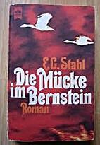 Die Mücke im Bernstein by E.G. Stahl