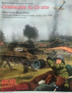 Onslaught to Orsha - Operation Bagration,…