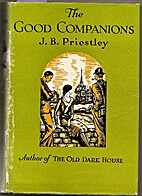 The Good Companions by J. B. Priestley