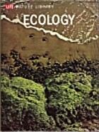 Life Nature Library: Ecology by Peter Farb