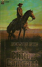 The Clifton Contract by Nelson Nye