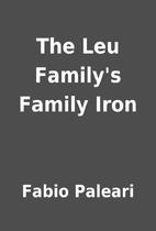 The Leu Family's Family Iron by Fabio…