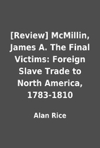 [Review] McMillin, James A. The Final…