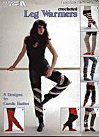 Crocheted Leg Warmers Leisure Arts #251 by…