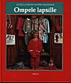 Ompele lapsille : 110-152 cm by Gunilla…
