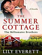 The Summer Cottage: The Billionaire Brothers…