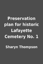 Preservation plan for historic Lafayette…
