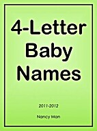 4-Letter Baby Names by Nancy Man