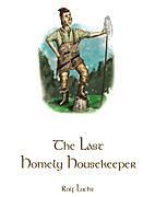 The Last Homely Housekeeper by Rolf Luchs