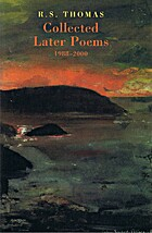 Collected Later Poems, 1988-2000 by R. S.…