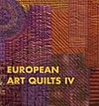European Art Quilts IV by European Art Quilt…