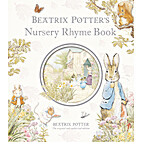 Beatrix Potter's Nursery Rhyme Book by…