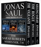 The Sarah Roberts Series Vol. 7-9 by Jonas…