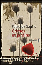 Crimes et jardins by Pablo De Santis