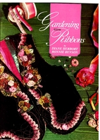 Gardening With Ribbons by Bonnie J. Benson