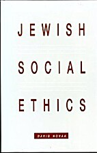 Jewish Social Ethics by David Novak