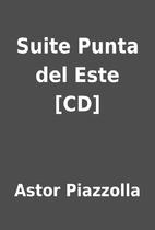 Suite Punta del Este [CD] by Astor Piazzolla
