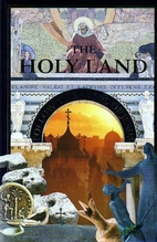 The Holy Land: Follow the Steps of Jesus by…