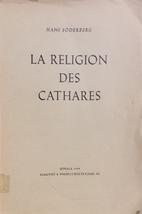 La Religion des Cathares by Hans Söderberg