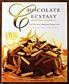 Chocolate Ecstasy: 75 Of the Most Dangerous…