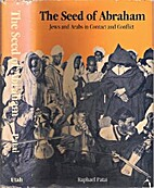 The Seed of Abraham: Jews and Arabs in…