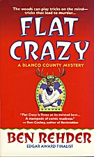 Flat Crazy by Ben Rehder